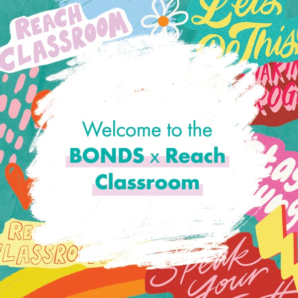 Lessons from the Bonds x Reach Classroom